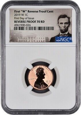 "2019 W First ""W"" Reverse Proof Lincoln Cent FIRST DAY OF ISSUE NGC 70 RD Lincoln"