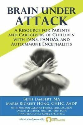 Brain Under Attack A Resource for Parents and Caregivers of Chi... 9780692133279