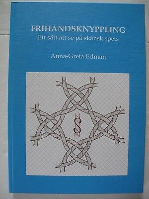 Swedish Bobbin Lacemaking Manual - Frihandsknyppling
