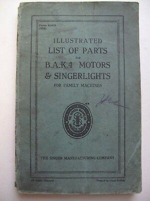 PARTS for B.A.K.4 MOTORS & SINGERLIGHTS (Singer c. 1930's) - ILLUSTRATED LIST