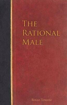 The Rational Male by Rollo Tomassi, Rational & Pragmatic approach FREE DELIVERY