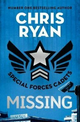 Special Forces Cadets 2: Missing by Chris Ryan 9781471407826 | Brand New
