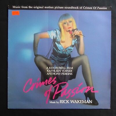 RICK WAKEMAN Crimes Of Passion Soundtrack TBG 1986 UK Orig VINYL LP KEN RUSSELL