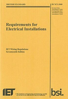 Requirements for Electrical Installations, Iet Wiring Regulations, BS 7671:2008+