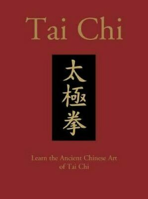 Tai Chi Learn the Ancient Chinese Art of Tai Chi 9781782747499 | Brand New