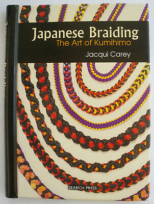 Livre JAPANESE BRAIDING, The Art of Kumihimo de Jacqui Carey