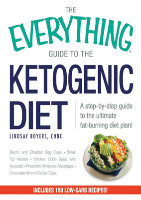 The Everything Guide To The Ketogenic Diet by Lindsay Boyers (PDF)