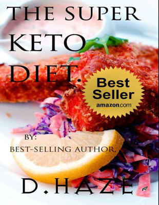 The Super Keto Diet Read on PC/SmartPhone/Tablet Cheapest on eBay (PDF)