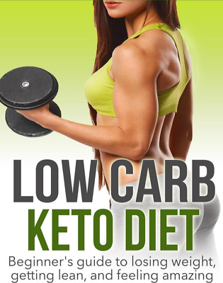 Low Carb Keto Diet Beginner Guide to Losing Weight Getting Lean and Feeling PDF