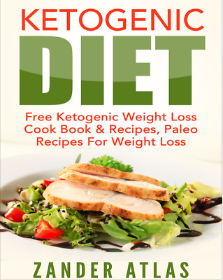Ketogenic Diet Free Ketogenic Weight Loss Cook Book & Recipes Paleo Recipes PDF