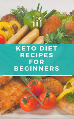 Keto Diet for Beginners by Jessica Lindsey (PDF)