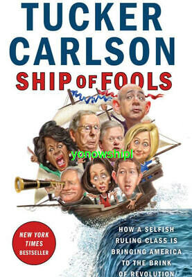 Ship of Fools: How a Selfish Ruling Class Is Bringing America to the Brink of Re