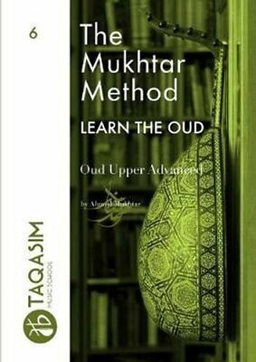 The Mukhtar Method - Oud Upper Advanced by Ahmed Mukhtar 9780244144197