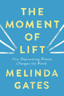 The Moment of Lift: How Empowering Women Changes the World (eBooks, 2019)