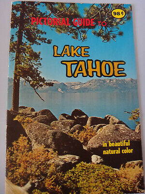 Pictorial Guide to Lake Tahoe - 1970 Vintage Booklet Color Photos