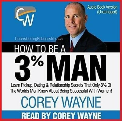 How to Be a 3% Man by Corey Wayne (audio book, e-Delivery)