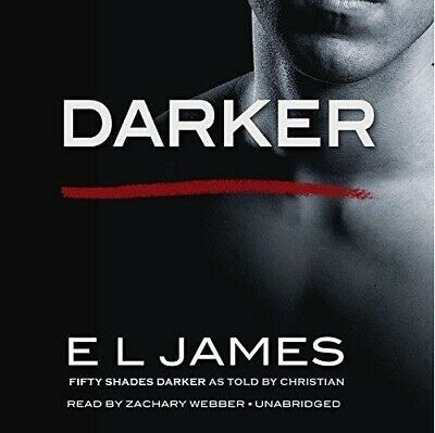Darker Fifty Shades Darker as Told by Christian by E L James (audio book)