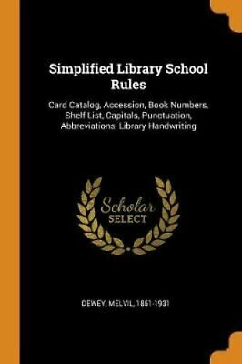 Simplified Library School Rules Card Catalog, Accession, Book N... 9780342764280