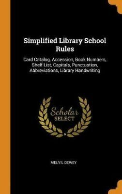 Simplified Library School Rules Card Catalog, Accession, Book N... 9780343698539