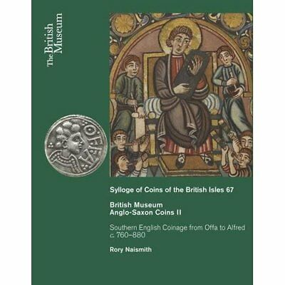 Anglo-Saxon Coins II - Southern English Coinage from Of - Hardcover NEW Rory Nai