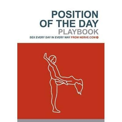 Position of the Day: The Playbook - Paperback NEW Nerve.com (Auth 2005-02-25