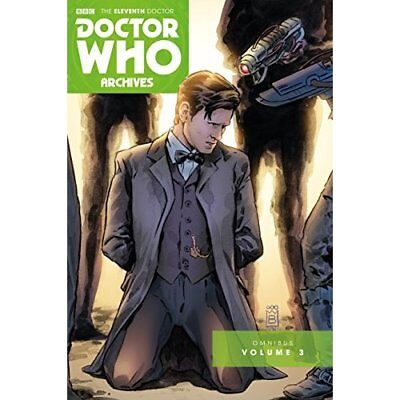 Doctor Who: The Eleventh Doctor Archives: Omnibus Volum - Paperback NEW Paul Cor