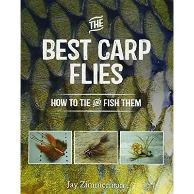 The Best Carp Flies: How to Tie and Fish Them - Paperback NEW Jay Zimmerman ( 20