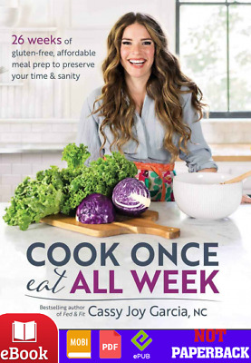 Cook Once, Eat All Week: 26 Weeks of Gluten-Free, Afford⭐Ebooks PDF,Kindle,Epub⭐