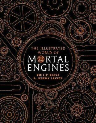Reeve, Philip: The Illustrated World of Mortal Engines, Buch