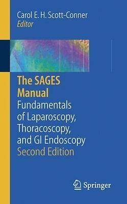 The SAGES Manual: Fundamentals of Laparoscopy, Thoracoscopy and GI Endoscopy by