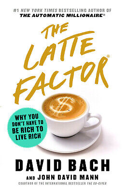 The Latte Factor: Why You Don't Have to Be Rich ...💰2019(PDF,EPUB,kindle) 💰