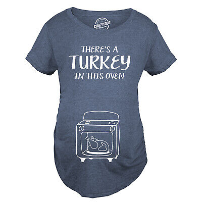 cee5dcfd74 Maternity Theres A Turkey In This Oven Pregnancy Tshirt Funny Thanksgiving  Tee