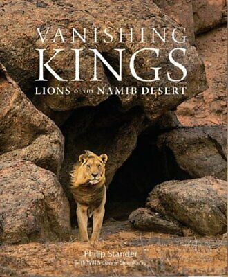Vanishing Kings Lions of the Namib Desert by Phillip Stander 9780994692467