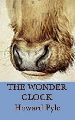 The Wonder Clock by Howard Pyle 9781515429838 | Brand New | Free UK Shipping