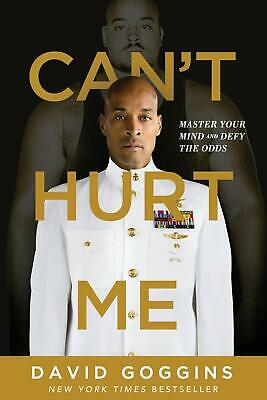 Can't Hurt Me: Master Your Mind and Defy The Odds by David Goggins (eBooks,2018)
