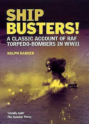 (Good)-Ship-Busters!: A Classic Account of Raf Torpedo-bombers in WWII (Paperbac