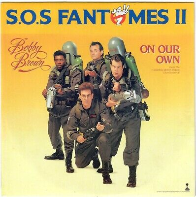 BOBBY BROWN On your own 1989 BO OST SOS Fantomes ghostbusters II Bill Murray