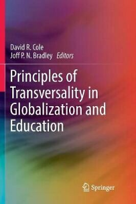Principles of Transversality in Globalization and Education 9789811344572