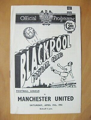 BLACKPOOL v MANCHESTER UNITED 1951/1952 *Excellent Condition Football Programme*