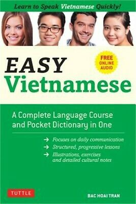 Easy Vietnamese: Learn to Speak Vietnamese Quickly! (Free Companion Online Audio