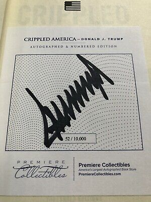 AUTOGRAPHED, USA President Donald Trump Crippled America Signed Number Autograph