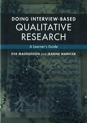 Doing Interview-based Qualitative Research A Learner's Guide 9781107674707
