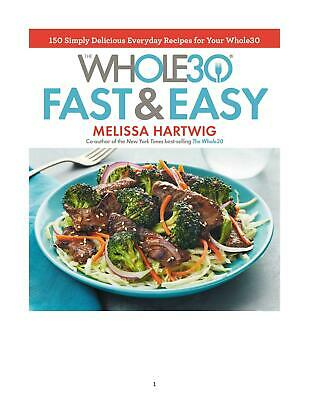 The Whole30 Fast & Easy Cookbook 2017 by Melissa Hartwig (E-B00K||E-MAILED) #16