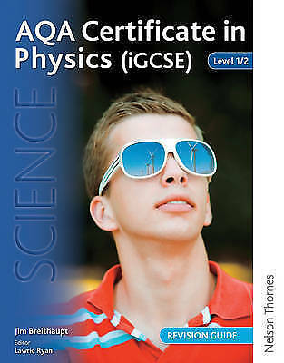 AQA Certificate in Physics (iGCSE) Level 1/2 Revision Guide, Breithaupt, Jim, Go