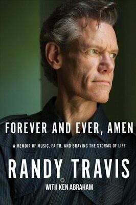Forever and Ever, Amen A Memoir of Music, Faith, and Braving th... 9781400207985