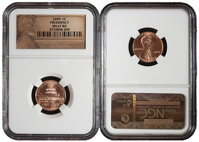2009-P 1c Presidency Lincoln Cent NGC MS67 Red Lincoln Label