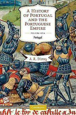 A History of Portugal and the Portuguese Empire 2 Volume Paperback Set: From Ear
