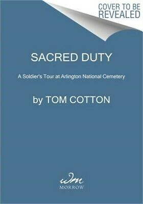 Sacred Duty: A Soldier's Tour at Arlington National Cemetery (Hardback or Cased