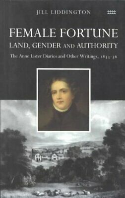 Female Fortune Land, Gender and Authority by Jill Liddington 9781854890894
