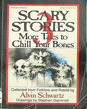 Scary Stories 3 : More Tales to Chill Your Bones by Schwartz, Alvin